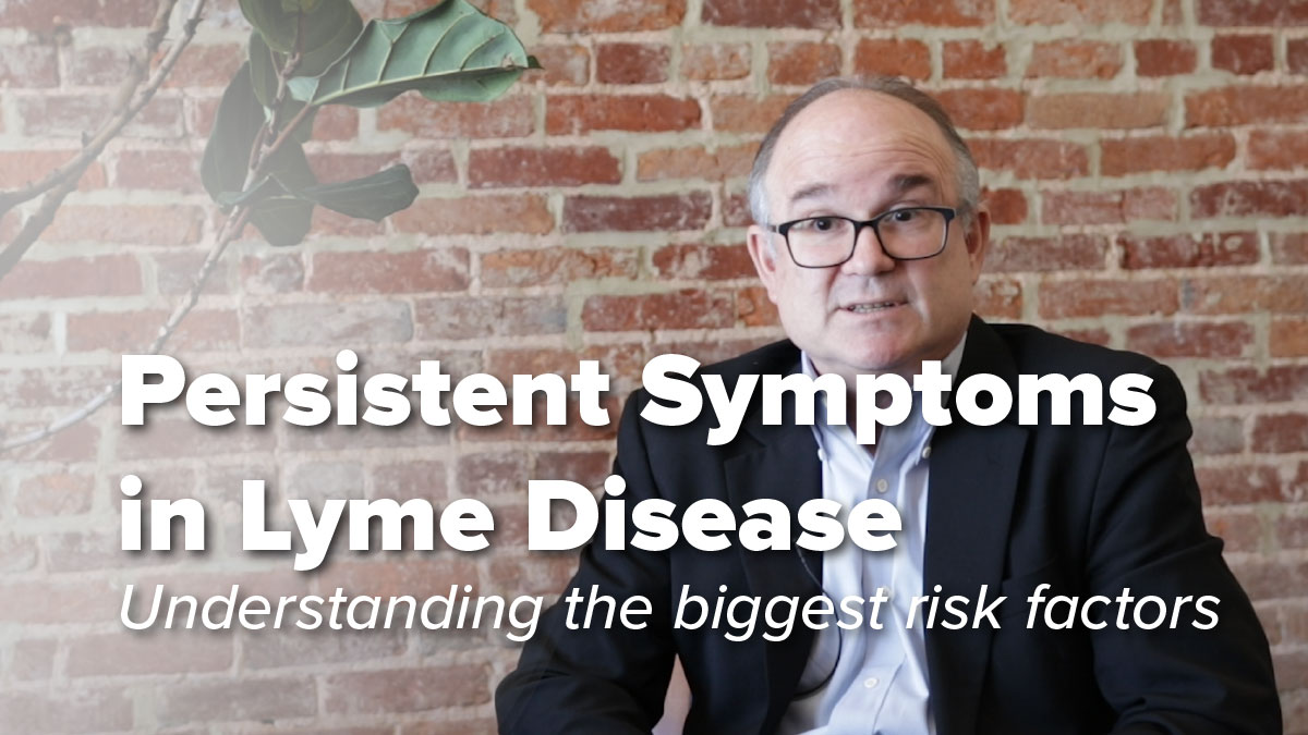 What are the biggest risk factors for persistent symptoms in Lyme disease?